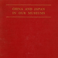 1715. China and Japan in Our Museums (1929)