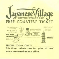 3333. Japanese Village, Seattle World's Fair (Free Courtesy Ticket)