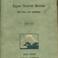 1821. Japan Tourist Bureau: Its Aims and Activities (June, 1916)