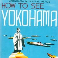 1568. How to See Yokohama [1930s]