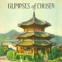 2836. Glimpses of Chosen (1938)