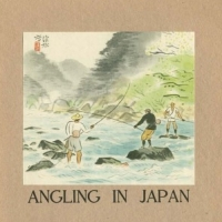 279. Angling in Japan (no. 32, 1940)
