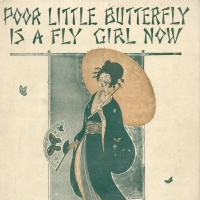 1868. Poor Little Butterfly is a Fly Girl Now (1919)