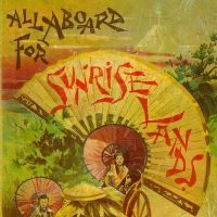 1726. All Aboard for Sunrise Lands (1882)